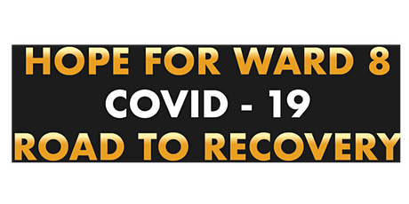 Hope For Ward 8 - COVID-19 Road to Recovery Webinar tickets