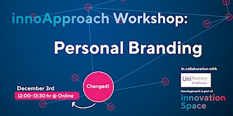 innoApproach in collaboration with UniPartners Eindhoven: Personal Branding tickets