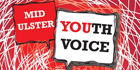 Mid Ulster Youth Voice Information & Capacity Building Evening - Cookstown tickets