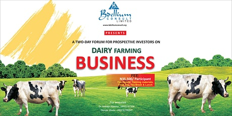 A Two-Day Forum For Prospective Investors on Dairy Farming Business tickets