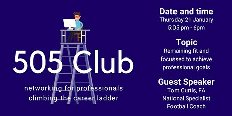 505 Club - Networking: Remaining Focussed and Fit tickets