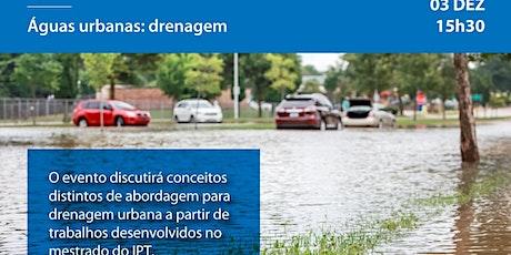 Águas urbanas: Drenagem ingressos