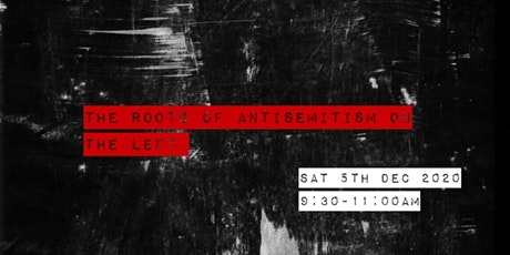 The roots of antisemitism on the left Tickets