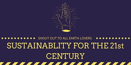 Sustainability for the 21st-century, where to start? Tickets