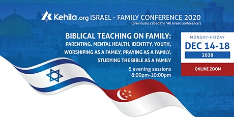 Kehila.org Israel - Family Conference (zoom) Dec 14-18, 2020, 8pm to 10pm tickets