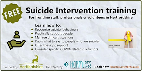 FREE Hertfordshire/Herts. Suicide Intervention training - ONLINE tickets