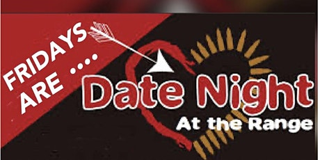 Date Night At The Range Every Friday! tickets