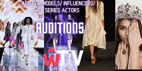 W TV - Web Series LIVE VIRTUAL MODEL AUDITION CASTING CALL tickets