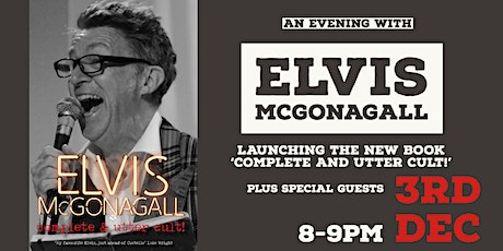 Complete and Utter Cult! Book Launch with Elvis McGonagall tickets