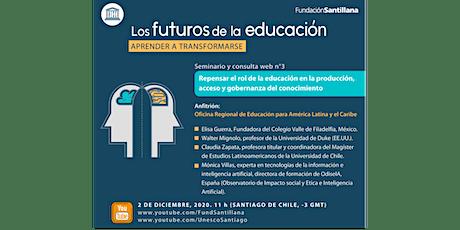 Los Futuros de la Educación: Aprender a Transformarse boletos