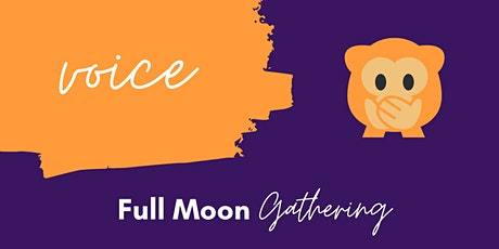 Voice: Full Moon Gathering tickets