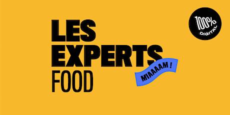 Les Experts Food - Viens apprendre à cuisiner avec Eloise Monzier billets