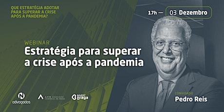 WEBINAR: ESTRATÉGIA PARA SUPERAR A CRISE bilhetes