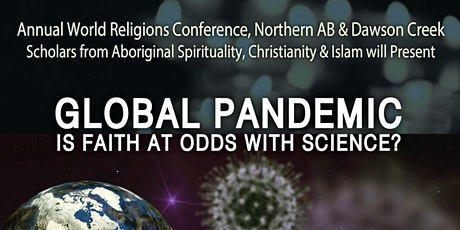 Global Pandemic - Is Faith at Odds with Science? tickets