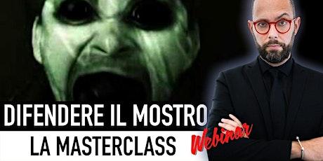 """""""Difendere il Mostro"""": una MasterClass di Reputazione tickets"""