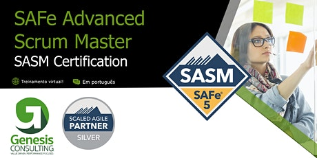 SAFe Advanced  Scrum Master 5.0 certificação SAFe SSM  - On Line Português bilhetes