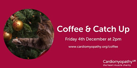 Coffee & Catch Up (Friday December 4th) tickets