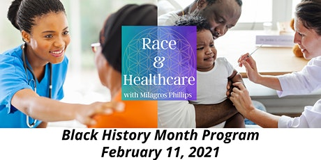 Race & Healthcare Black History Month tickets