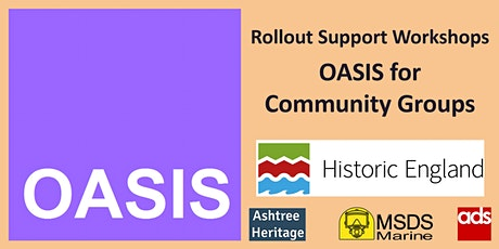 OASIS for Community Archaeology Groups - Support Workshop tickets