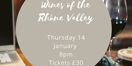 Online wine tasting - wines of the Rhone Valley with Love Wine tickets