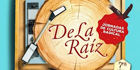 DE LA RAÍZ (2) entradas