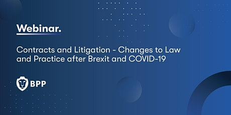 Contracts and Litigation - Changes to Law & Practice after Brexit and COVID tickets