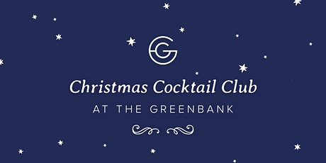 Christmas Cocktail Club (round two!) at The Greenbank tickets