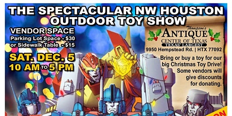 The Spectacular NW Houston Christmas Outdoor Toy Show tickets