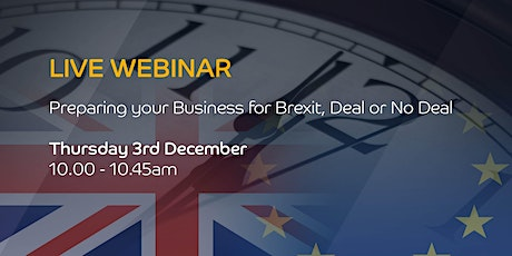 Live Webinar: Preparing your Business for Brexit, Deal or No Deal tickets