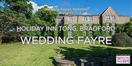 Holiday inn Tong, Bradford Wedding Fayre tickets