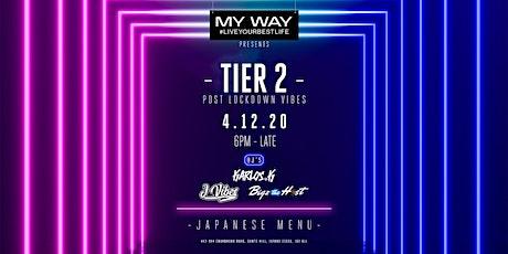 TIER 2 tickets