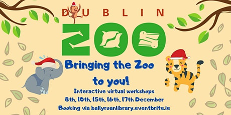 """Dublin Zoo: Bringing the Zoo to You! - """"Who am I?"""" tickets"""