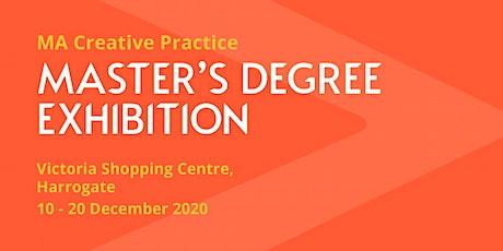 Harrogate College MA Creative Practice Exhibition tickets