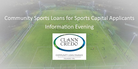 Community Sports Loans for Sports Capital  Applicants - Information Evening tickets