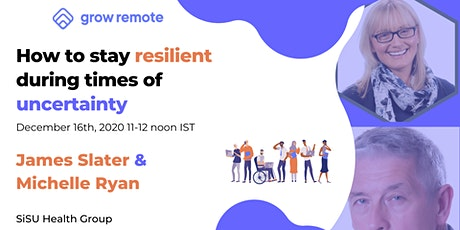 How to stay resilient during times of uncertainty tickets