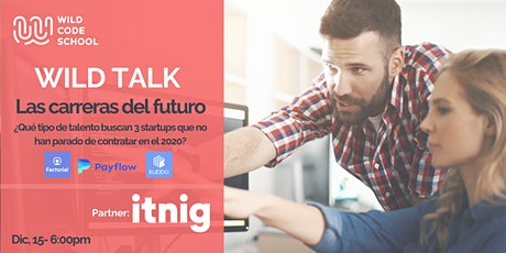 WILD TALK - Las Carreras del Futuro entradas
