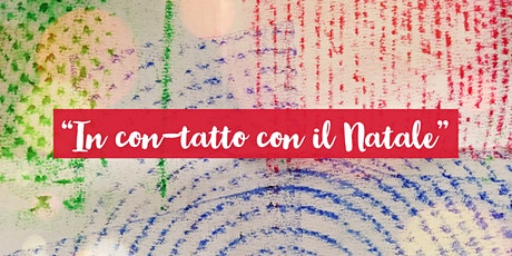 """Laboratorio Natalizio: """"In con-tatto con il Natale- libricino tattile"""" biglietti"""