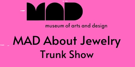 MAD About Jewelry Virtual Trunk Show tickets