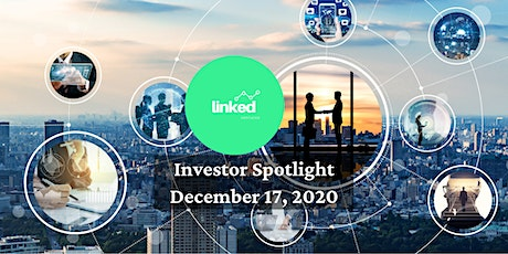 Linked Ventures Investor Spotlight December 17, 2020 tickets