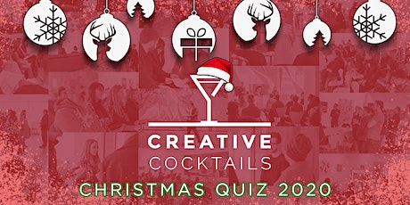 Creative Cocktails Christmas Quiz - Digital Edition - 16th December 2020 tickets