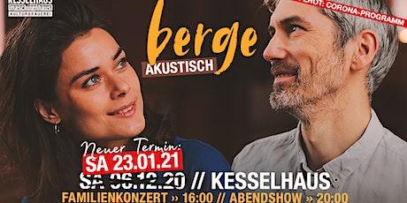 BERGE - akustisch Tickets