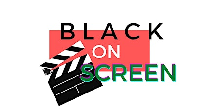 Black on Campus: Black on Screen tickets
