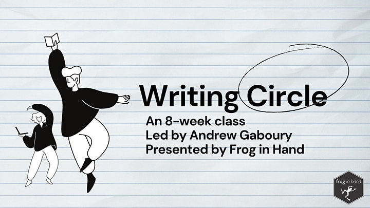 Writing Circle Winter 2021: a writing class with Andrew Gaboury image