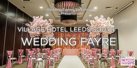 Village hotel Leeds South Wedding Fayre tickets