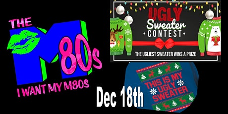 M80's  (an 80's Dance Band) Ugly Sweater Contest tickets