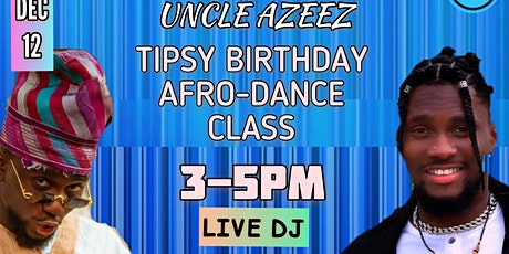 TIPSY Birthday  Afro-dance Class tickets