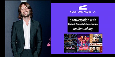 NFMLA Panel: Robert Coppola Schwartzman on Filmmaking tickets