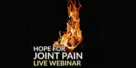 Joint Pain - BOOM - Pain No More! - Live Webinar tickets