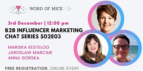 B2B Influencer Marketing Chat Series S02E03 -  Anna Gorska tickets