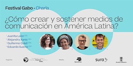 ¿Cómo crear y sostener medios de comunicación en América Latina? entradas